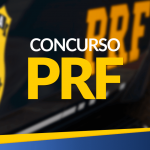 PRF Policia Rodoviária Federal - Edital Previsto